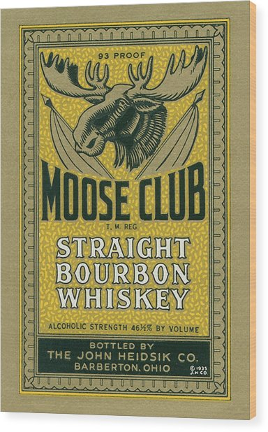 Moose Club Bourbon Label Wood Print