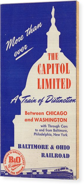 More Than Ever, The Capitol Limited Wood Print