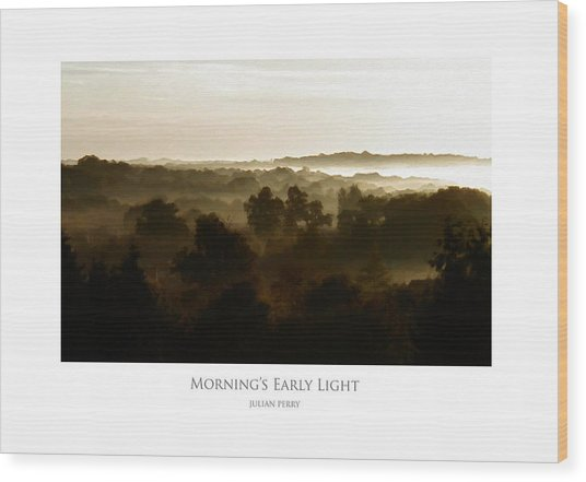 Morning's Early Light Wood Print