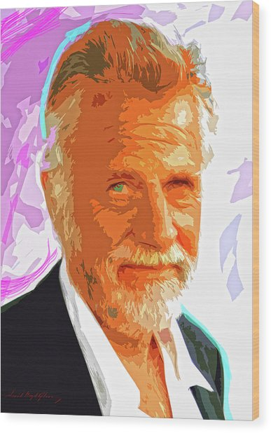 Most Interesting Man Wood Print by David Lloyd Glover