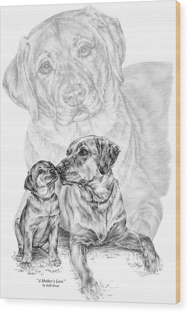 Mother Labrador Dog And Puppy Wood Print