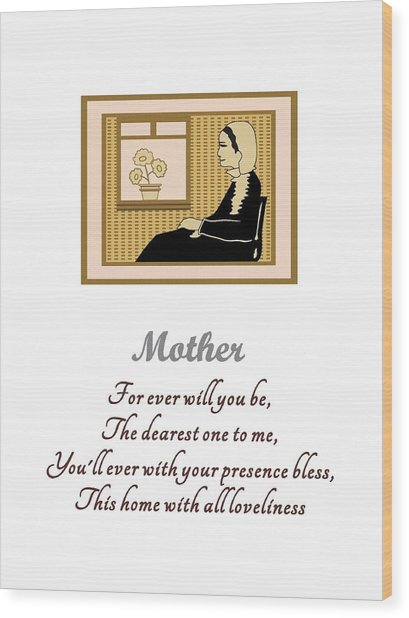 Mother Wood Print