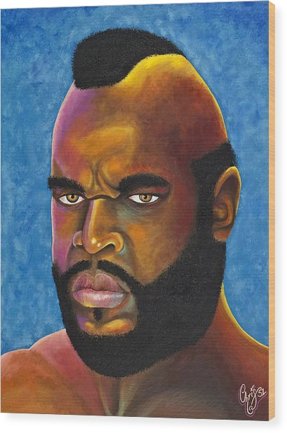 Mr. T Got Robbed Fool Wood Print by Chris  Fifty-one