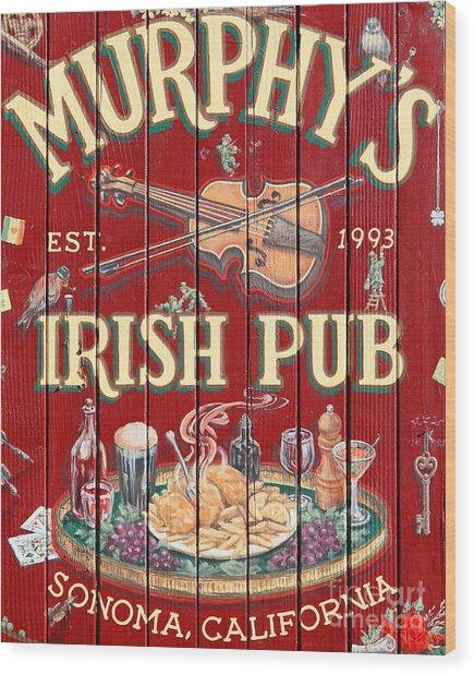 Murphy's Irish Pub - Sonoma California - 5d19290 Wood Print by Wingsdomain Art and Photography