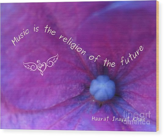 Music Is The Religion Of The Future Wood Print