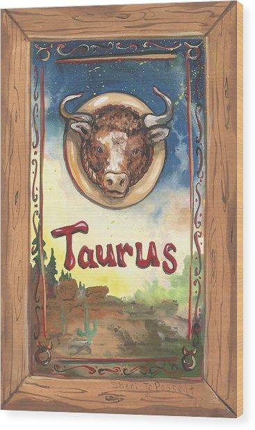 My Taurus Wood Print