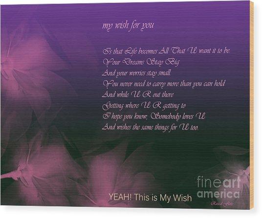 My Wish For You.. Rascal Flatts Wood Print