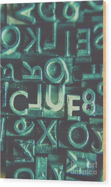Mystery Writer Clue Wood Print