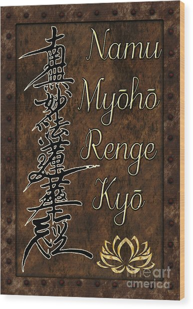 Namu Myoho Renge Kyo Wood Print