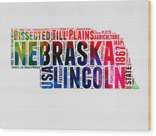 Nebraska Watercolor Word Cloud  Wood Print