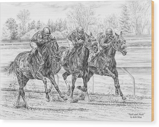 Neck And Neck - Horse Racing Art Print Wood Print