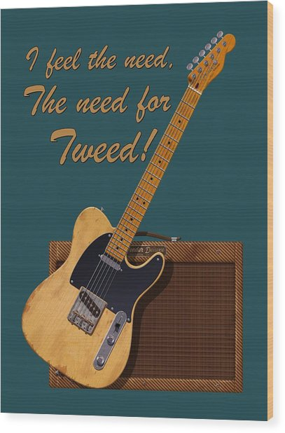 Need For Tweed Tele T Shirt Wood Print