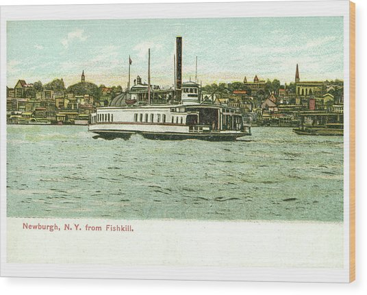 Newburgh Steamers Ferrys And River - 24 Wood Print