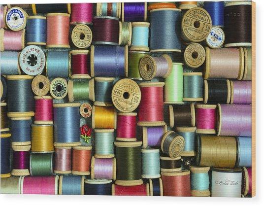 Nice Threads Wood Print