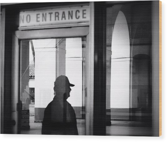 No Entrance Wood Print