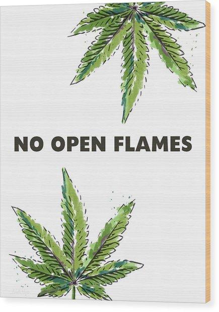 No Open Flames Sign- Art By Linda Woods Wood Print