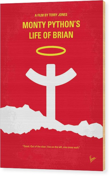 No182 My Monty Python Life Of Brian Minimal Movie Poster Wood Print