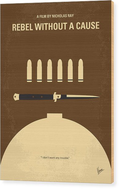 No318 My Rebel Without A Cause Minimal Movie Poster Wood Print