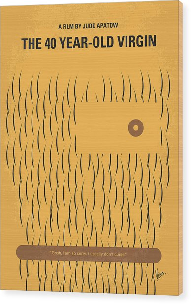 No465 My The 40 Year Old Virgin Minimal Movie Poster Wood Print