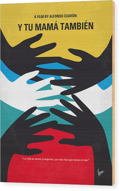 No468 My Y Tu Mama Tambien Minimal Movie Poster Wood Print