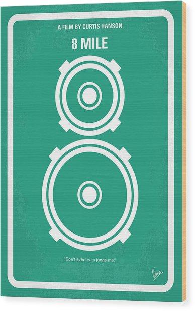 No491 My 8 Mile Minimal Movie Poster Wood Print
