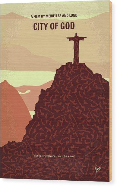 No716 My City Of God Minimal Movie Poster Wood Print