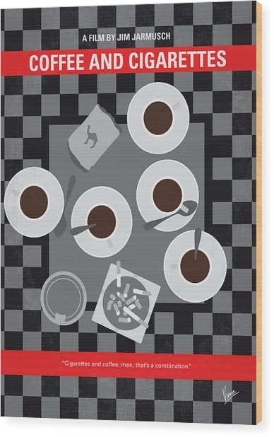 No808 My Coffee And Cigarettes Minimal Movie Poster Wood Print