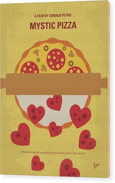 No846 My Mystic Pizza Minimal Movie Poster Wood Print
