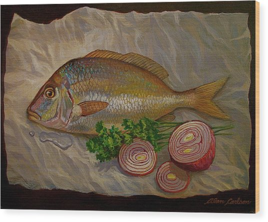 Northern Scup With Dill Onion Wood Print by Alan Carlson