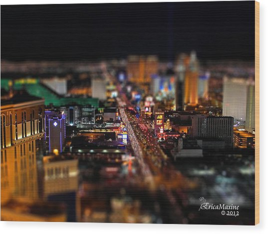 Not Everything Stays In Vegas - Tiltshift Wood Print