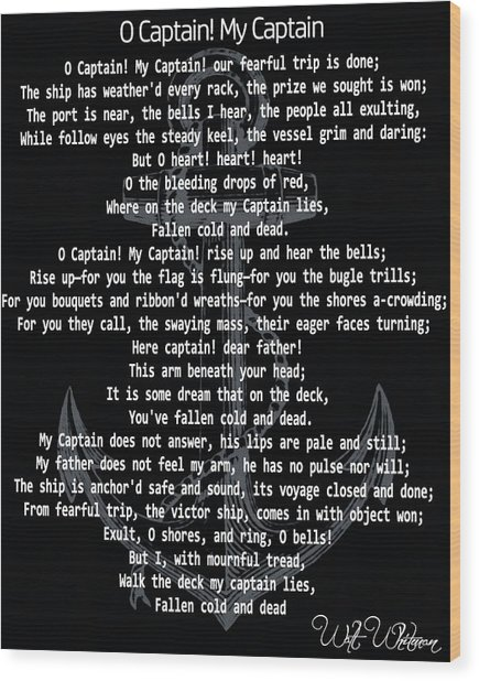 O Captain My Captain Anchor Wood Print