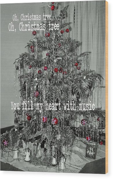 O Tannenbaum Quote Wood Print by JAMART Photography