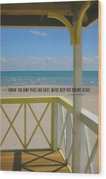 Ocean Dreaming Quote Wood Print