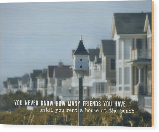 Oceanfront Quote Wood Print by JAMART Photography