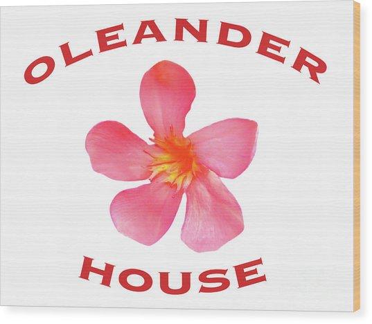 Oleander House Wood Print