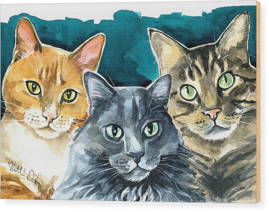 Oliver, Willow And Walter - Cat Painting Wood Print