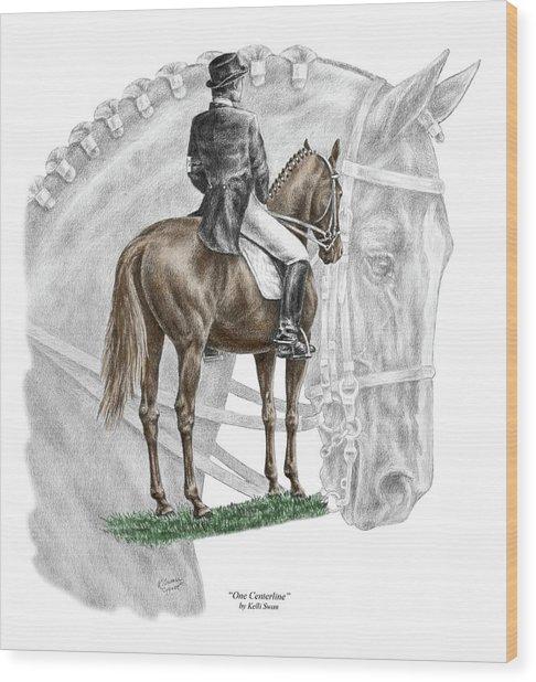 On Centerline - Dressage Horse Print Color Tinted Wood Print