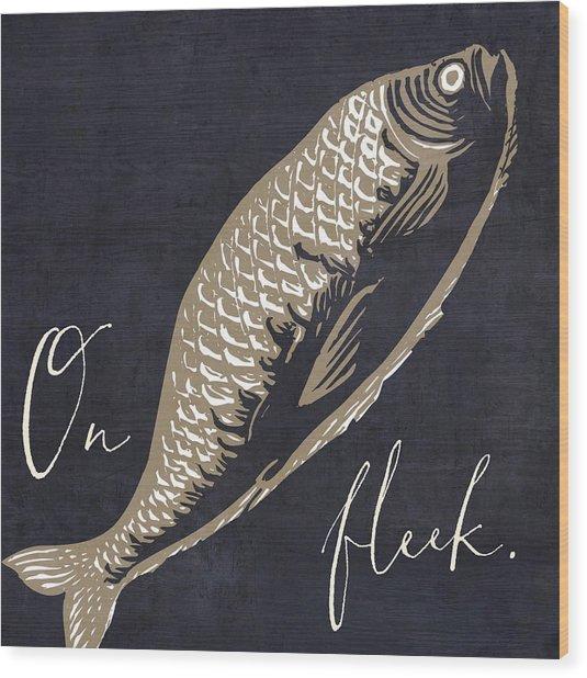 On Fleek Wood Print