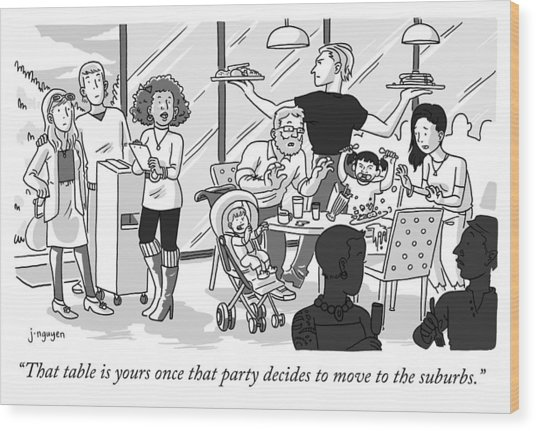 Once That Party Decides To Move To The Suburbs Wood Print