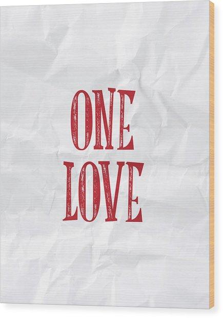 One Love Wood Print