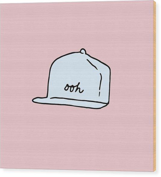 Ooh Hat Wood Print
