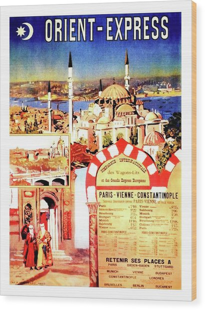 Orient Express, Istanbul, Vintage Travel Poster Wood Print