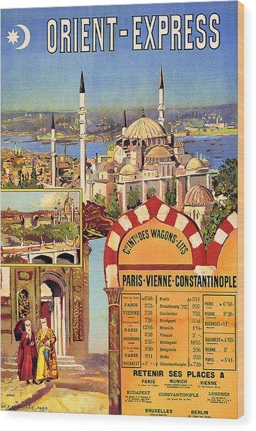 Orient Express, Railway, Vintage Travel Poster Wood Print