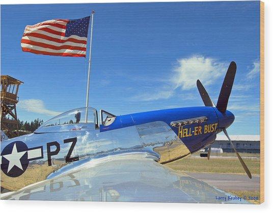 P-51 Hell - Er - Bust Wood Print