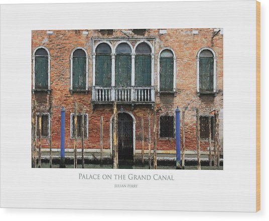 Palace On The Grand Canal Wood Print