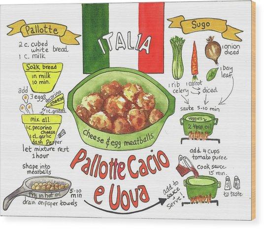 Pallotte Cacio Wood Print