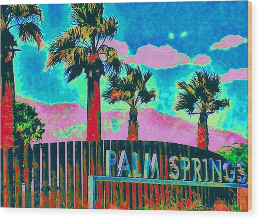 Palm Springs Gateway Three Wood Print
