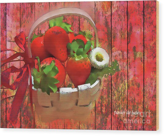 Panier De Baies 2017 Wood Print