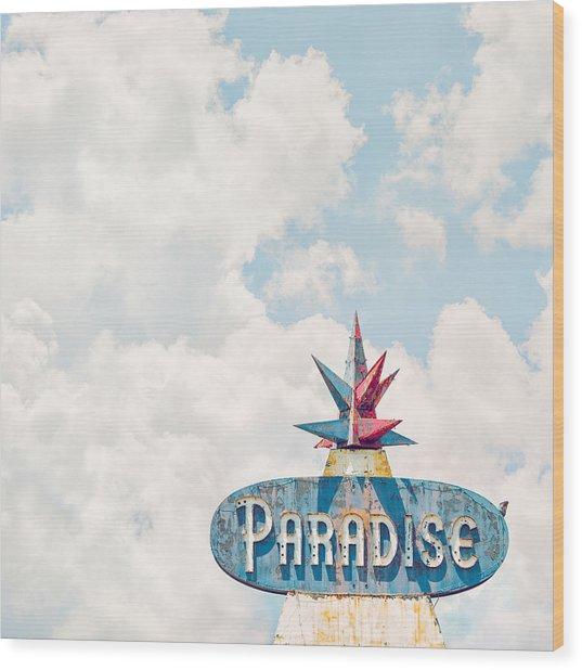 Paradise Wood Print by Humboldt Street