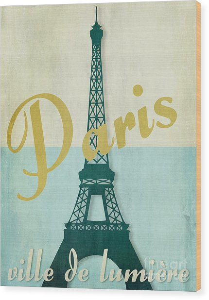 Paris City Of Light Wood Print